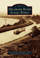 Delaware River Scenic Byway [Images of America] [NJ] [Arcadia Publishing]