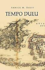 Tempo Dulu by Annick M. Doeff (2012, Paperback)
