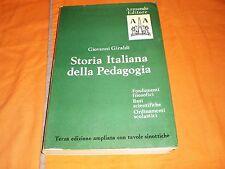 Giraldi storia italiana della pedagogia 3 ed. armando