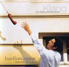 Berlinwasser - Der Klang der Elemente Alexandra Breuer & berlin mitte boys CD