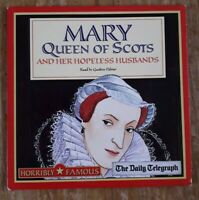 HORRIBLY FAMOUS MARY QUEEN OF SCOTS Daily Telegraph Audio CD #1