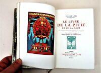 (De Becque) LOTI, le Livre de la Pitié et de la Mort, Crès, num.,rel. L. Guétant