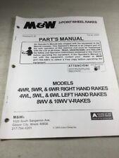 M Amp W 3 Point Wheel Rakes 4wr 5wr 6wr 4wl 5wl 6wl 8wv 10wv Parts Manual