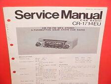 PANASONIC CAR AUTO AM-FM-MPX RADIO FACTORY SERVICE SHOP MANUAL MODEL CR-1714EU