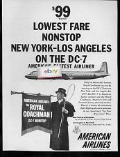 AMERICAN AIRLINES 1956 DC-7 NONSTOP ROYAL COACHMAN AIRCOACH LGA-LAX $99 AD