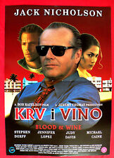 BLOOD AND WINE 1997 NICHOLSON DORFF LOPEZ DAVIS CANE UNIQUE EXYU MOVIE POSTER