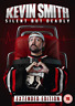 Kevin Smith: Silent But Deadly DVD NUOVO