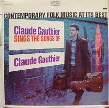 Claude Gauthier - Contemporary Folk At Its Best LP VG+ 1A/1A 1st Press BN 26086