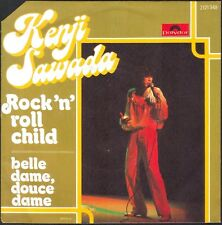 KENJI SAWADA ROCK'N' ROLL CHILD 45T SP POLYDOR 2121.349 VINYLE NEUF / MINT