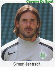 473 SIMON JENTZSCH GERMANY VFL WOLFSBURG STICKER FUSSBALL 2007 PANINI