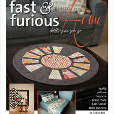 FAST & FURIOUS HOME Quilting As You Go Gudrun Erla NEW BOOK  Placemats  Runners