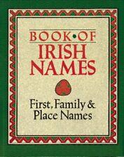 Book of Irish Names-Ronan Coghlan, Ida Grehan, P.W. Joyce