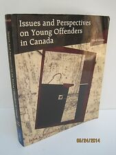 Issues And Perspectives On Young Offenders In Canada by John A. Winterdyk
