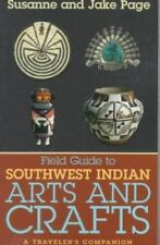 Field Guide to Southwest Indian Arts and Crafts-ExLibrary