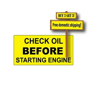 """Check Oil Before Starting Engine Decal Sticker .75"""" x 1.5"""" Yellow/Black p14"""