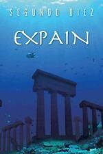 Expain by Segundo Diez (2013, Hardcover)