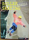 Livre Roller Skating Nathan ses divers disciplines /BB3