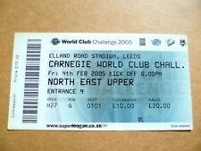 Ticket: Carnegie World Club Challenge @ Elland RD Stadium, Leeds.4 February 2005