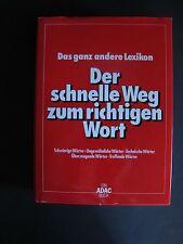 Buch Das ganz andere Lexikon Der schnelle Weg zum richtigen Wort ADAC K0479