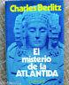 El misterio de la Atlántida/ Charles Berlitz/ Editorial Pomaire/ 1976/ Barcelona