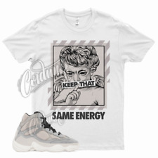 White ENERGY T Shirt for Yeezy 500 High Mist Stone Grey 350 380 700