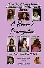 A Women's Prerogative by Wendell Johnson (2007, Paperback)