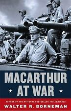 MacArthur at War by Walter R. Borneman (1st Edit, 1st Print)...New Hardcover
