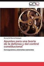 Apuntes para una teoría de la defensa y del control constitucional: Concepciones