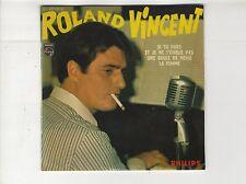 EP 45 tours Roland Vincent Si tu pars Une boule de neige 1966 comme NEUF