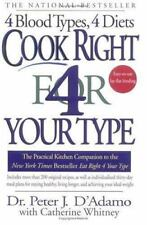 Cook Right for Your Type : The Practical Kitchen Companion to Eat Right 4 Your