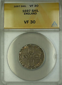 1697 England Silver Shilling William III ANACS VF-30 (Better Coin)