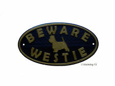 Westie & Motif Beware Of The Dog Sign - House Garden Plaque - Black/Gold