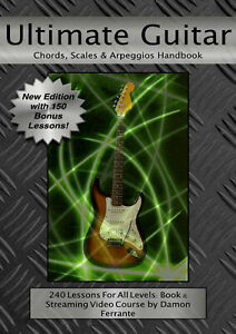Ultimate Guitar Chords, Scales & Arpeggios Handbook: 240-Lesson, Step-By-Step