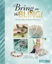 BRING ON THE BLING! - KACHIDURIAN, DEBBIE/ KACHIDURIAN, MEGAN/ KACHIDURIAN, KELL