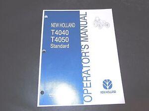 NEW HOLLAND T4040 T4050 STANDARD TRACTOR OPERATORS MANUAL
