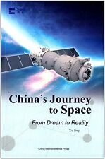 China's Journey to Space:from Dream to Reality