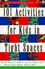 101 Activities for Kids in Tight Spaces: At the Doctors Office, on Car, Train,