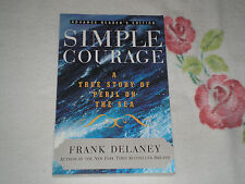 SIMPLE COURAGE by FRANK DELANEY   -Signed- -ARC-  -JA-