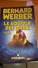 Bernard WERBER - Le souffle des dieux : tome 2 - Albin Michel