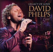 Legacy of Love: David Phelps Live by David Phelps (Gospel) (CD, Sep-2006, Word D