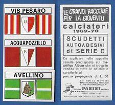 SCUDETTO CALCIATORI PANINI 1969/70 - NUOVO/NEW - VIS PESARO/ACQUAPOZZILLO/..