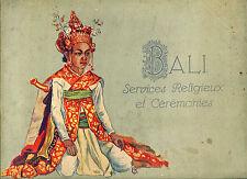 Indonésie - Photographie : BALI, SERVICES RELIGIEUX et CEREMONIES, vers 1930