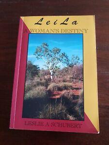 Leila A woman's Destiny. Leslie A Schubert