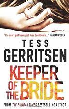 TESS GERRITSEN _____ KEEPER OF THE BRIDE _____ BRAND NEW ___ FREEPOST UK