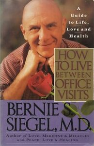 How to Live Between Office Visits: A Guide to Life, Love and Health #Z016
