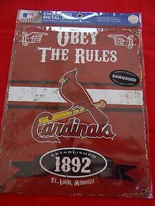 ST.LOUIS CARDINALS  EMBOSSES METAL SIGN, OBEY THE RULES BRAND NEW  11.5 x 14.5@@