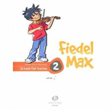 Der Fiedelmax: Schule für Violine Band 2 inkl. CD [Musiknoten]
