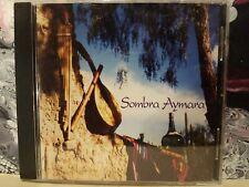 SOMBRA AYMARA CD! BOLIVIAN WIND INSTRUMENT - FOLK MUSIC! MINT