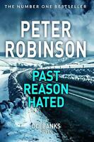 Past Reason Hated (The Inspector Banks series) by Robinson, Peter, NEW Book, FRE