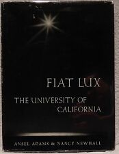Adams, Ansel & Newhall, Nancy.  Fiat Lux, The University of California.  1st Ed.